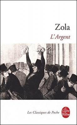 L'Argent, Emile Zola