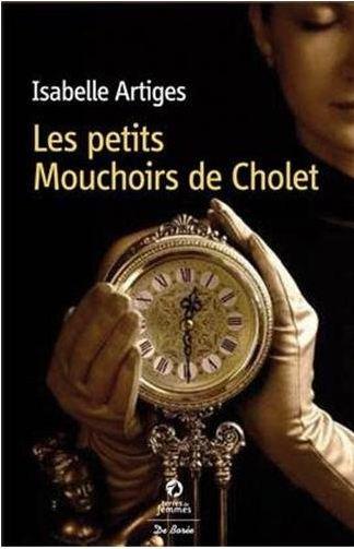 Les Petits Mouchoirs de Cholet, Isabelle Artiges