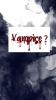 Vampire ?