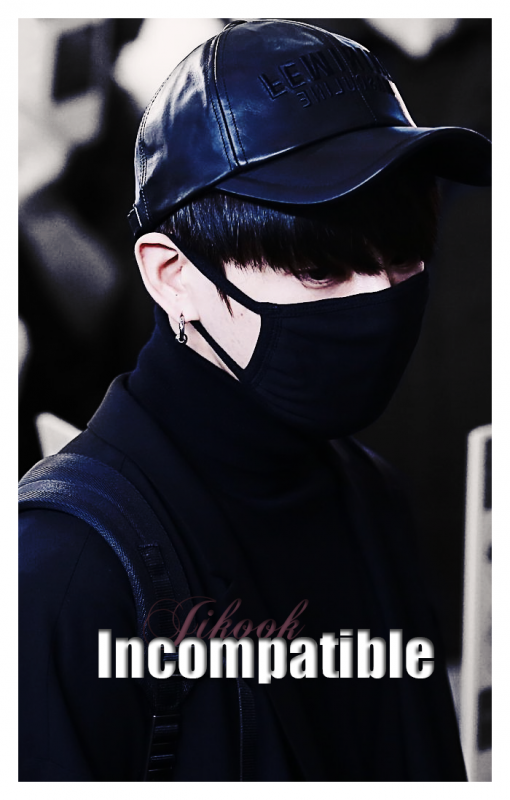 Imcompatible ~ Jikook