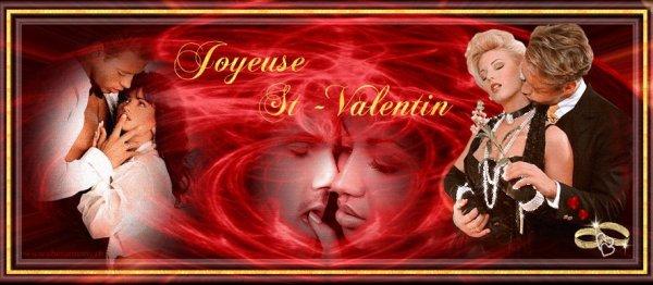Joyeuse ST VALENTIN à Tous les Amoureux de la terre....