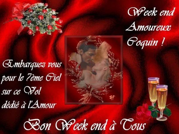 Profitez le Week end arrive ....prolongez la St Valentin et Offrez vous un Weeki end romantique et pourquoi pas coquin.....