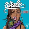 Wale Feat. J. Cole - Bad Girls Club