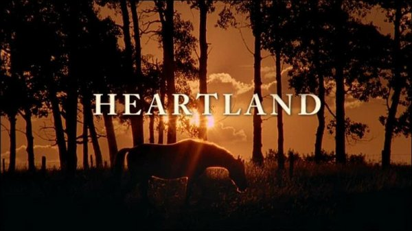 Heartland, one of my favorite Tv show