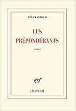 Les prépondérants, Hédi Kaddour