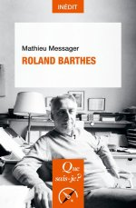 Barthes, l'homme, l'oeuvre