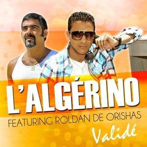 L'Algérino Feat Roldan De Orishas - Validé (2012)