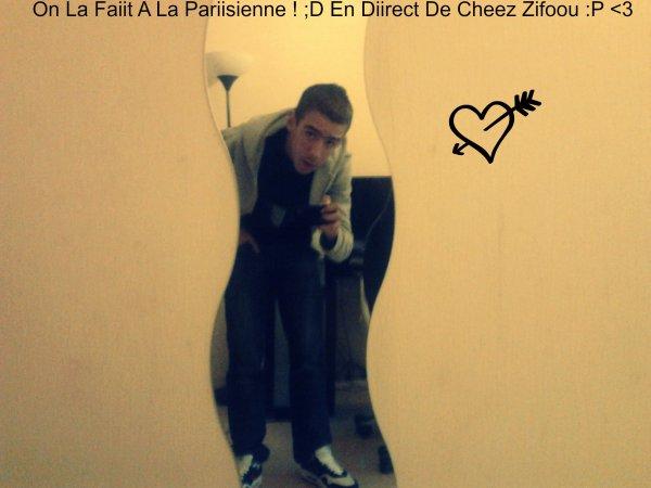 A La Parisienne  #Zifoou D'Laa Hass :P <3