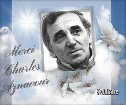 """"""" Nous Nous reverrons Un Jour ou l Autre"""" - """" Mon Hommage à Mr Charles AZNAVOUR"""
