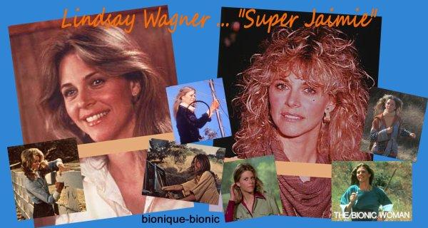 """Lindsay Wagner alias """"Super Jaimie"""""""