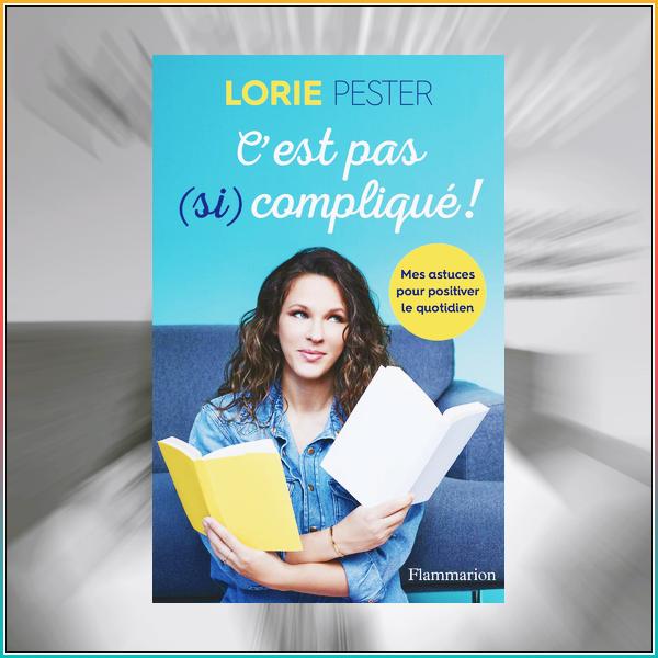 Lorie sort le livre intitulé « C'est pas (si) compliqué ! » qui sort le 28 octobre