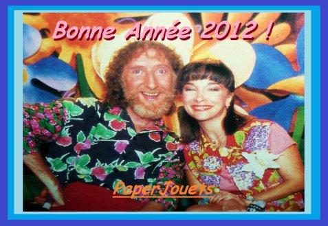 BONNE ANNEE 2012 à vous tous, amis de la nostalgie!