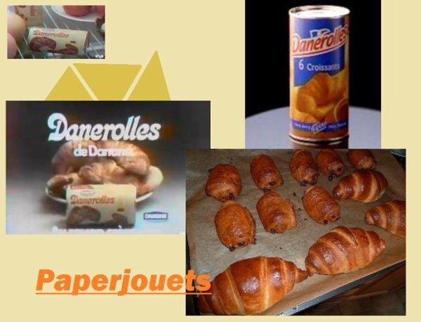 DANEROLLES... chauds les croissants!