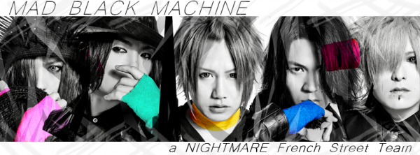 MAD BLACK MACHINE - a NIGHTMARE French Street Team