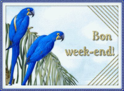 bon week end a tous