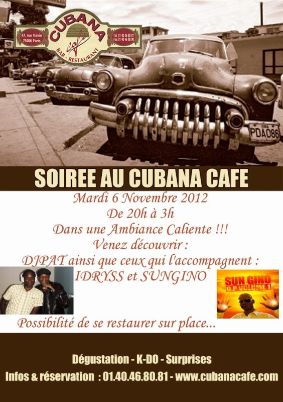 Mardi 6 novembre 2012 au Cubana Café