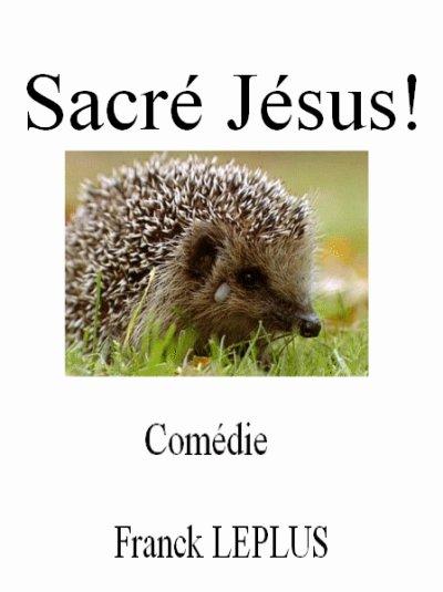 SACRE JESUS!