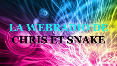 la web radio de chris et snake