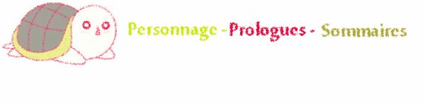 Personnage - Prologues - Sommaires