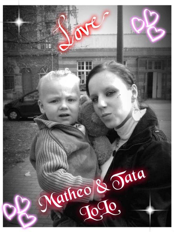 <3 Matheo Est Sa Tata LoLo <3