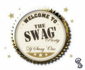 2012 !!!  Deejay Swag'One - - Welcome the__Swag'Party__ <3 !!!! 2012  (2012)
