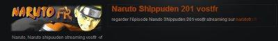 Allez sur ce site fan de Naruto ^^ j'y vais toutes les semaines pour voir les news éps