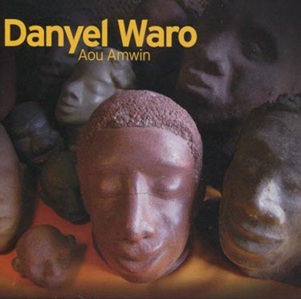 DANYEL WARO - AOU AMWIN
