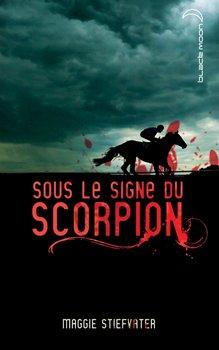 Maggie STIEFVATER Sous le signe du Scorpion