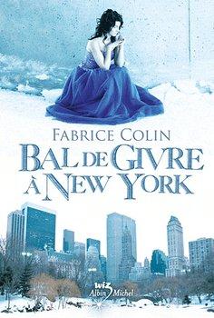 Fabrice COLIN Bal de Givre à New York