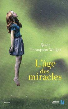 Karen Thompson WALKER L'âge des miracles