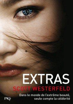 Scott WESTERFELD Extras (Tome 4)