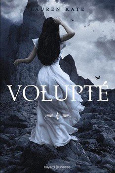 Lauren KATE Volupté (Tome 4)