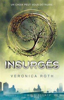 Veronica ROTH Insurgés (Tome 2)