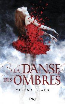 Yelena BLACK La danse des ombres (Tome 1)