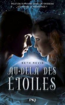 Beth REVIS Au-delà des étoiles (Tome 1)