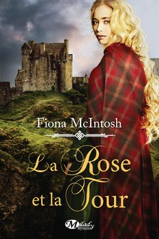 Fiona MCINTOSH La rose et la tour
