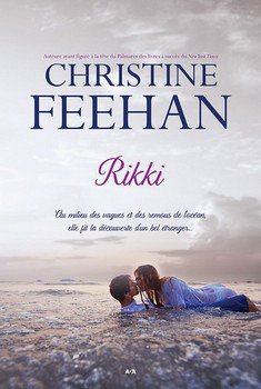 Christine FEEHAN Les s½urs de c½ur : Rikki (Tome 1)