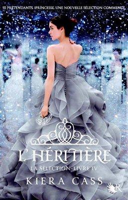 Kiera CASS La Sélection : L'héritière (Tome 4)