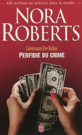 Eve Dallas : Perfidie du crime.