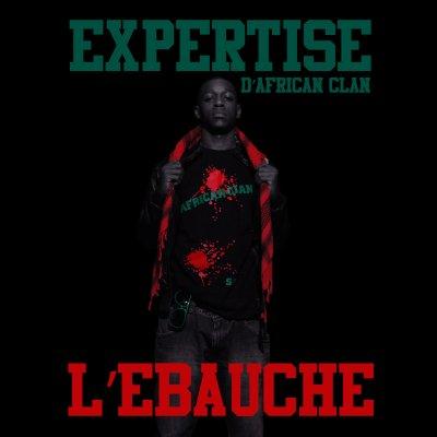 """Net Tape """"L'ébauche"""" d'Expertise d'African Clan"""