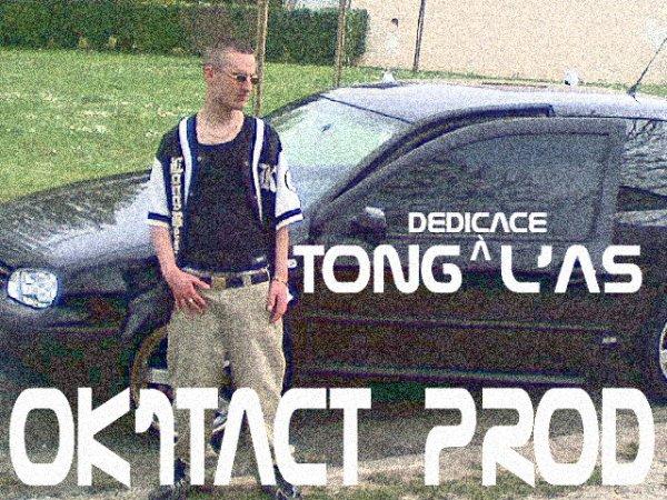 Dédicace À Tong L'As / Tico - Rien Ne Remplace Un Frère (2010)