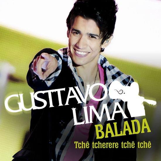 Gusttavo Lima / Balada [tche tcherere tche tc (2012)