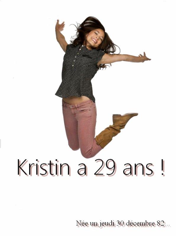 Kristin a 29 ans !