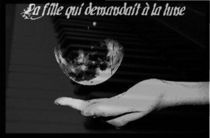 Fiction Numéro 28 La fille qui demandait à la lune