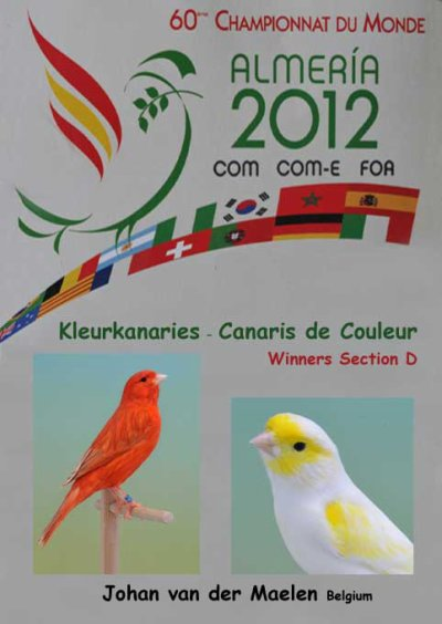Almeria 2012 /  Kleurkanaries / Canaris de Couleurs