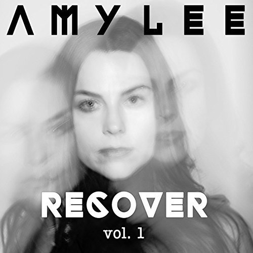 "Amy Lee ""Recover Vol. 1."""