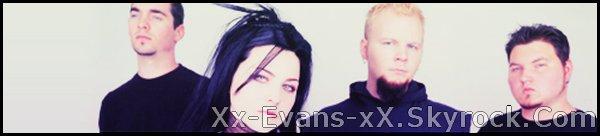 Bienvenue sur Xx-Evans-xX.skyrock.com, votre skyblog source d'actualités sur Evanescence et la fondatrice du groupe Amy Lee.