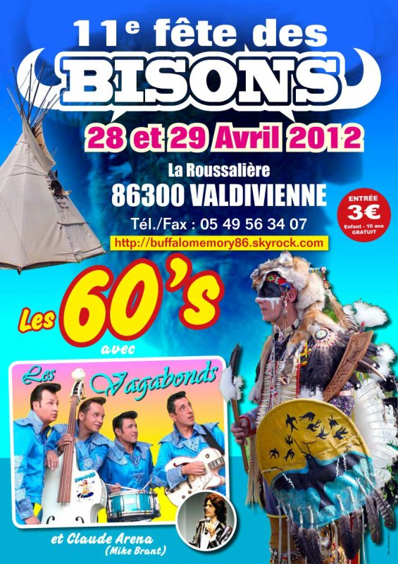 FETE DES  BISONS DU  28 & 29 AVRIL  2012