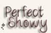 Perfectshowy