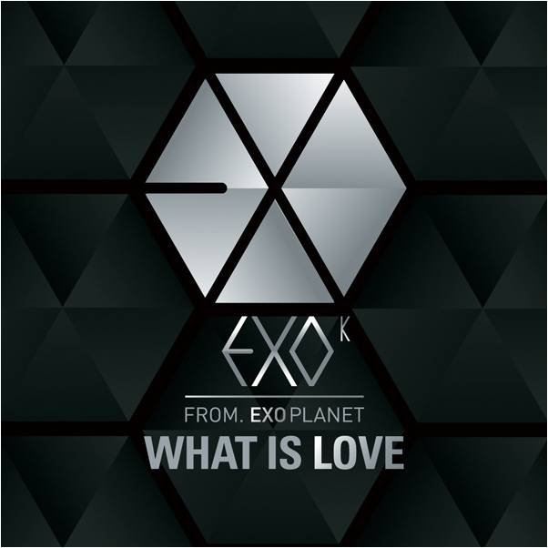 WHAT IS LOVE / WHAT IS LOVE - EXO-K (2012)